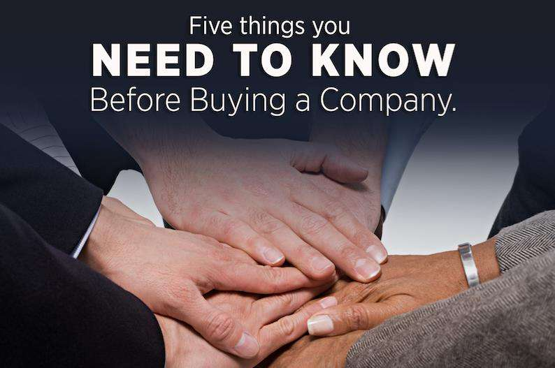 Five Things You NEED TO KNOW Before Buying a Company